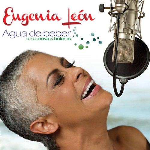 Agua De Beber (Bossa Nova & Boleros) de Eugenia León