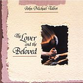 Play & Download The Lover & the Beloved by John Michael Talbot | Napster