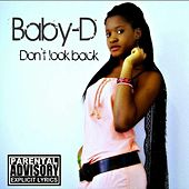 Play & Download Don't Look Back by Baby D | Napster