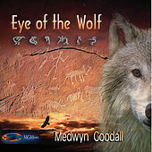Play & Download Eye of the Wolf by Medwyn Goodall | Napster