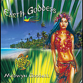 Play & Download Earth Goddess by Medwyn Goodall | Napster