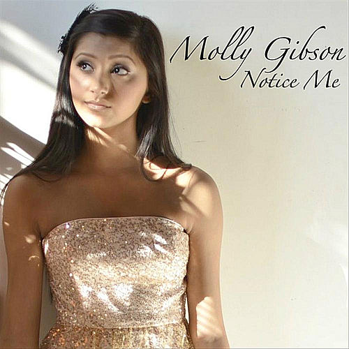 Play & Download Notice Me by Molly Gibson | Napster
