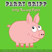 Play & Download Itchy Tummy Piglet - Single by Parry Gripp | Napster