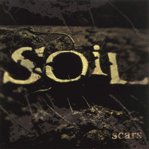 Play & Download Scars (Expanded Edition) by Soil | Napster
