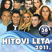 Play & Download Hitovi Leta 2011 by Various Artists | Napster