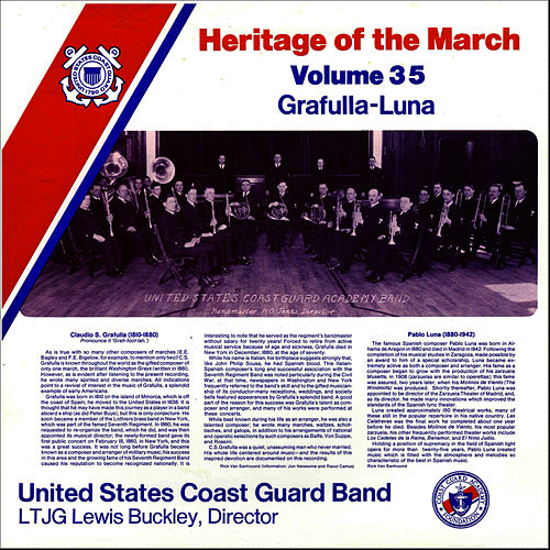 Heritage of the March Vol. 35 - The Music of Grafulla and Luna by US Coast Guard Band