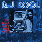 Play & Download The Music Ain't Loud Enuff by DJ Kool | Napster