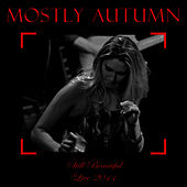 Still Beautiful - Live 2011 by Mostly Autumn