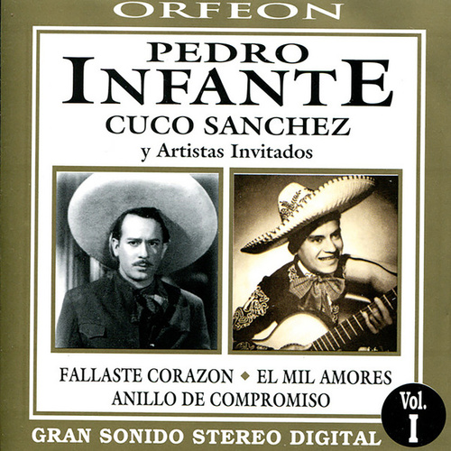 Pedro Infante y Cuco Sanchez by Various Artists