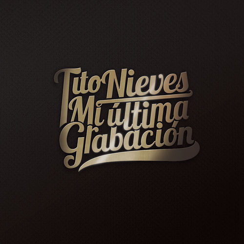 Play & Download Mi Ultima Grabacion by Tito Nieves | Napster