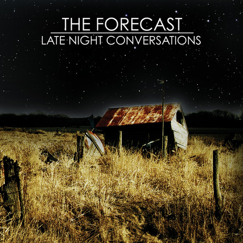 Play & Download Late Night Conversations by The Forecast | Napster