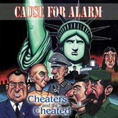 Cheaters and the Cheated by Cause For Alarm