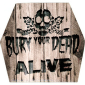 Alive by Bury Your Dead