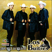 Play & Download Que Role La Bolsita by Los Buitres | Napster