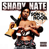 Play & Download Son of the Hood by Shady Nate | Napster