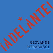 Play & Download Adelante by Giovanni Mirabassi | Napster