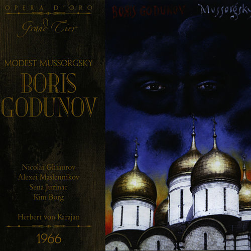 Play & Download Mussorgsky: Boris Godunov by Nicolai Ghiaurov | Napster