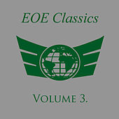 Play & Download EOE Classics Volume 3 by Various Artists | Napster
