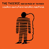 The Thieves: Play The Music Of The Police by The Thieves