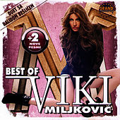 Best Of by Viki Miljkovic