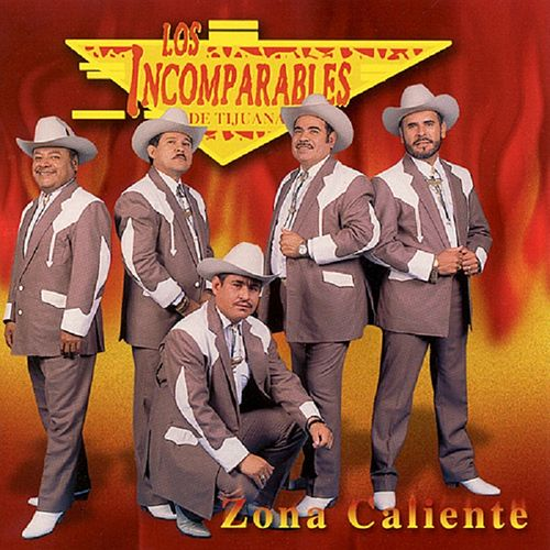 Play & Download Zona Caliente by Los Incomparables De Tijuana | Napster
