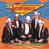 Play & Download Corridos De La Sierra by Los Incomparables De Tijuana | Napster