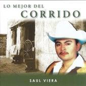 Lo Mejor Del Corrido by Saul Viera