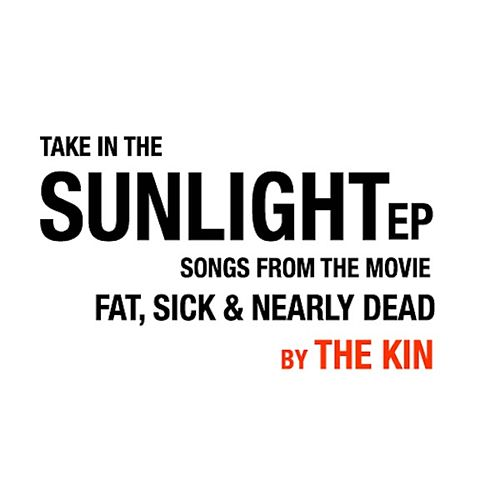 Take in the Sunlight - EP by The Kin