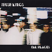Far Places by Push Kings