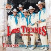 Ayer, Hoy y Siempre Vol.2 by Los Tucanes de Tijuana
