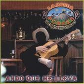 Play & Download Ando Que Me Lleva by La Banda De Los Pobres Musica De Viento | Napster