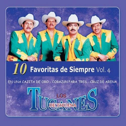 10 Favoritas De Siempre Vol.4 by Los Tucanes de Tijuana