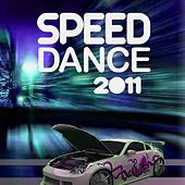 Speed Dance 2011 by Various Artists