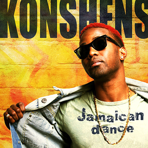 Jamaican Dance (from 'Just Dance 3') - Single by Konshens