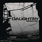 Play & Download Renegade by Daughtry | Napster