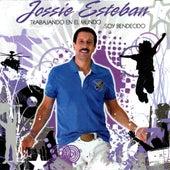 Play & Download Trabajando En El Mundo Soy Bendecido by Jossie Esteban | Napster