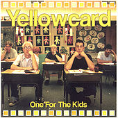 Play & Download One For The Kids by Yellowcard | Napster
