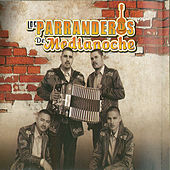 Play & Download EL Borrachito Y El Chino by Los Parranderos De Medianoche | Napster