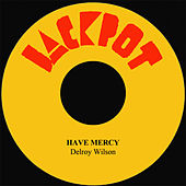Have Mercy by Delroy Wilson