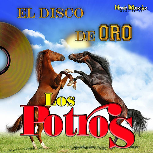 Play & Download El Disco De Oro by Los Potros | Napster