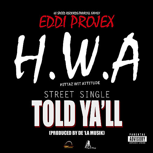 Play & Download I Told Y'all - Single by Eddi Projex | Napster