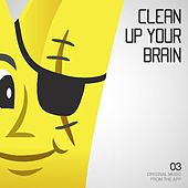 Play & Download Clean Up Your Brain - Single by Plug | Napster