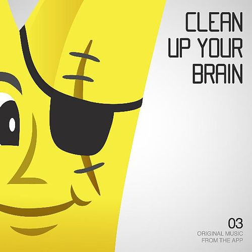 Clean Up Your Brain - Single by Plug
