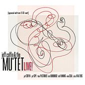 Play & Download Jeff Coffin & the Mu'tet - Live! (2 Cd Special Edition Set) by Jeff Coffin | Napster