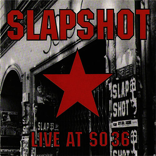 Live At So36 by Slapshot