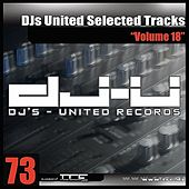 DJs United Selected Tracks Vol. 18 by Various Artists