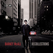Recollections by Barney McAll
