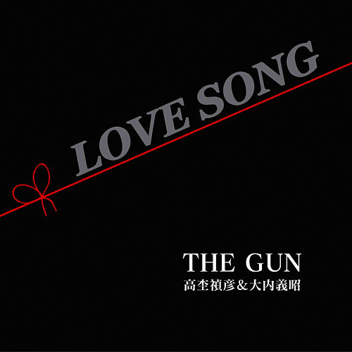 Play & Download Love Song by Gun | Napster