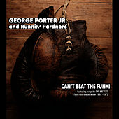 Play & Download Can't Beat the Funk! by George Porter, Jr. | Napster