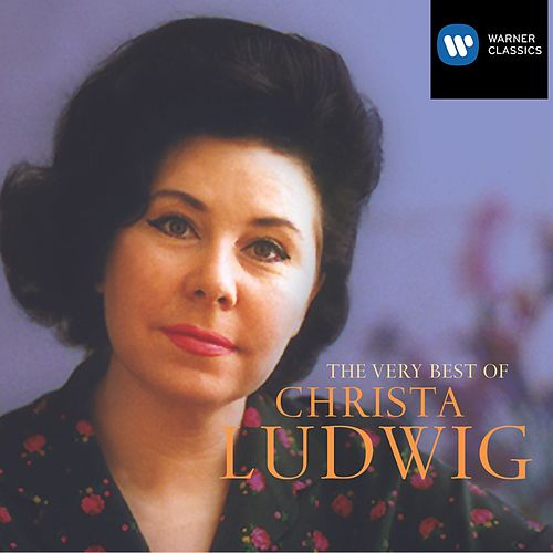 The Very Best Of Christa Ludwig by Various Artists